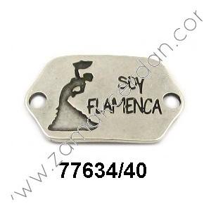 "ENTREPIEZA CHAPA""SOY FLAMENCA"""