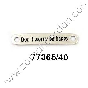 "ENTREPIEZA CHAPA ""DON'T WORRY BE HAPPY"""