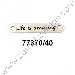 "ENTREPIEZA CHAPA ""LIFE IS AMAZING"""