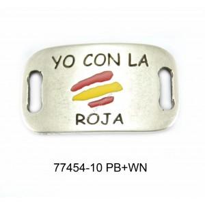 """ENTREPIEZA CHAPA """"YO CON LA ROJA"""""""