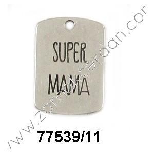 "COLGANTE CHAPA ""SUPER MAMÁ"""