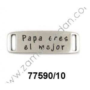 """ENTREPIEZA CHAPA """"PAPÁ ERES EL MEJOR"""""""