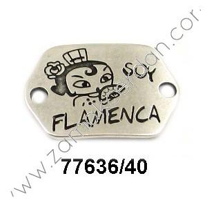 "ENTREPIEZA CHAPA ""SOY FLAMENCA"""
